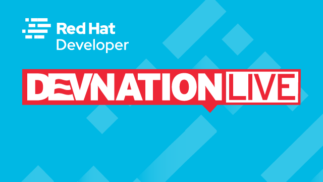 DevNation Live: Introducing Kogito