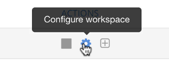 The gear icon configures the workspace
