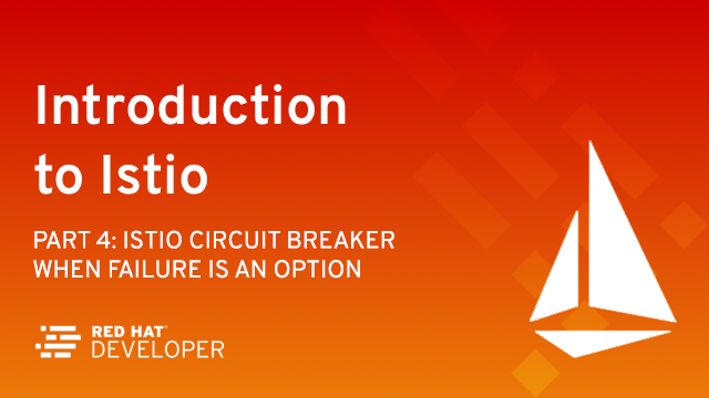 Istio Circuit Breaker: When Failure Is an Option