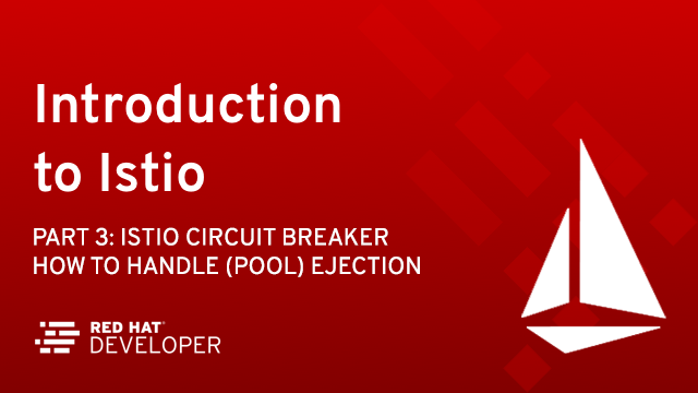 Istio Circuit Breaker: How to Handle (Pool) Ejection