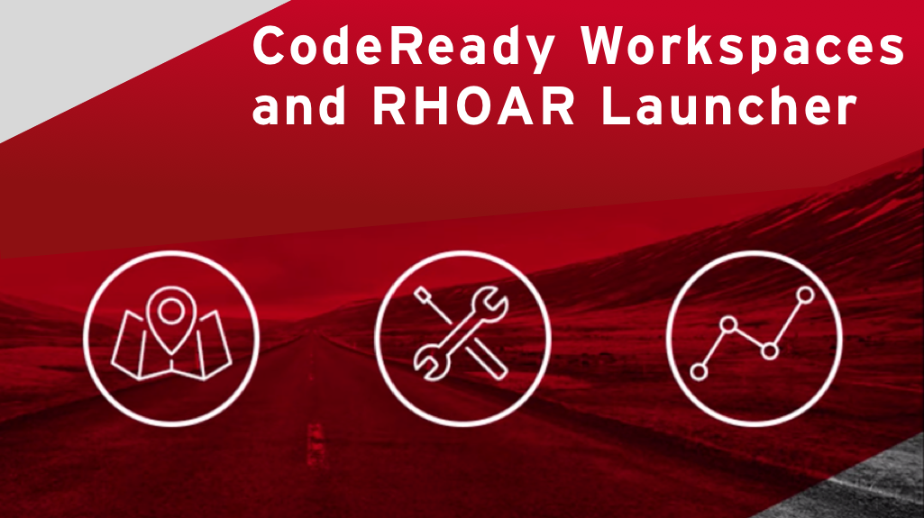 Getting started with CodeReady Workspaces and Red Hat OpenShift Application Runtimes launcher