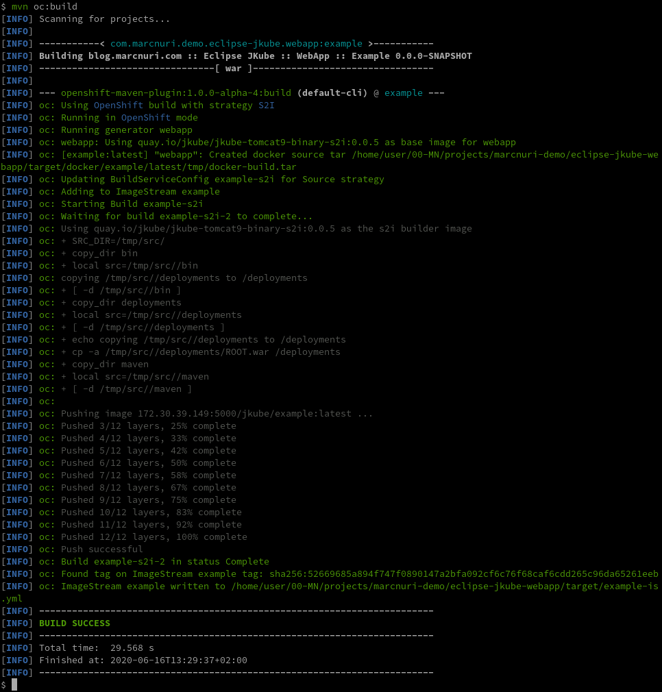 A screenshot of the console showing mvn oc:build command and output.