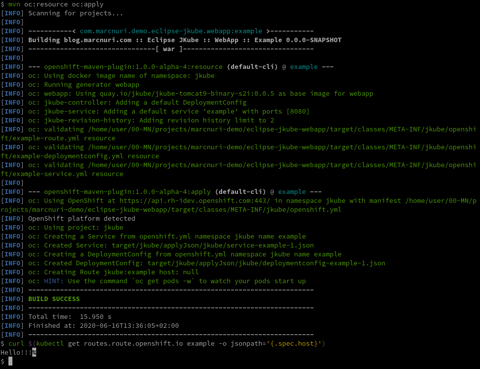 A screenshot of the console showing mvn oc:resource and oc:apply commands and output.