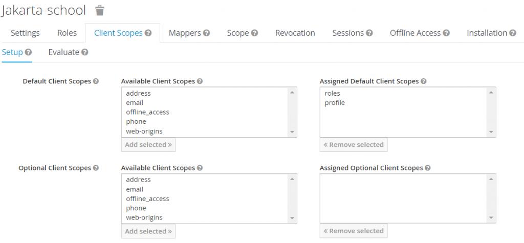 jakarta-school -> Client Scopes tab -> Setup with default client scopes assigned