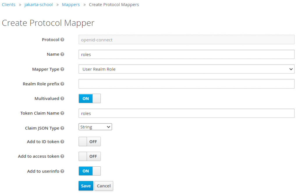 Clients -> jakarta-school ->Mappers -> Create Protocol Mappers filled out for the example