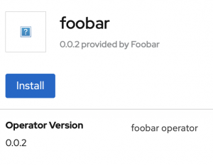 The foobar Operator section showing version 0.0.2