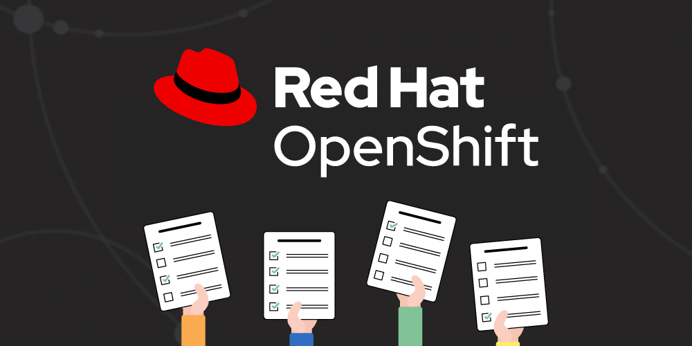 Let's collaborate! Take the 2020 Red Hat OpenShift Developer Survey now