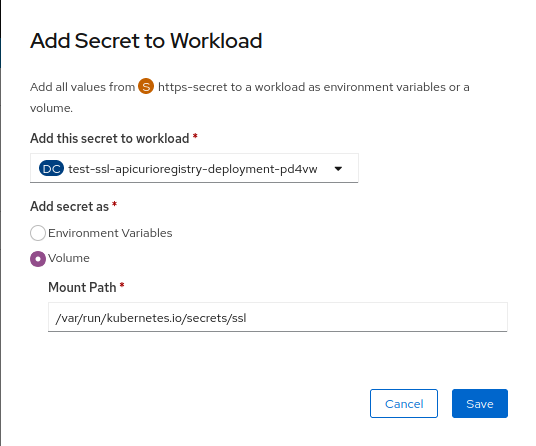 Add Secret to Workload dialog box with example secret selected, and Add secret as set to Volume with example path selected