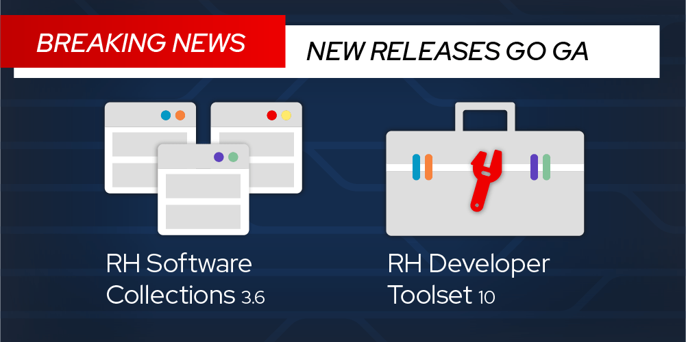 Red Hat Software Collections 3.6 now Generally Available