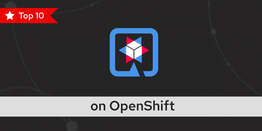10 reasons to develop Quarkus applications on Red Hat OpenShift