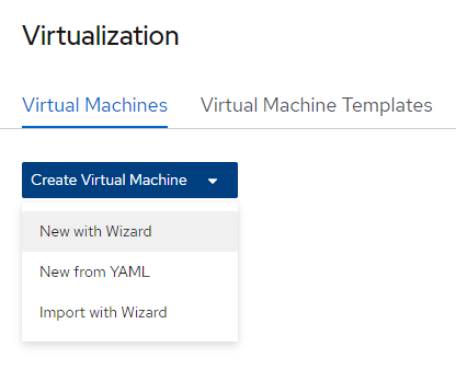 The virtualization 'New with wizard option' in OpenShift.