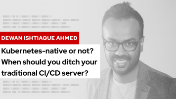 Kubernetes-native or not? When should you ditch your traditional CI/CD server? | DevNation Tech Talk