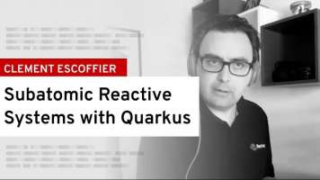 Subatomic reactive systems with Quarkus | DevNation Live