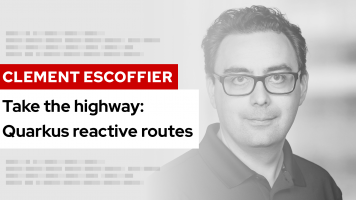Take the highway: Quarkus reactive routes | DevNation Tech Talk
