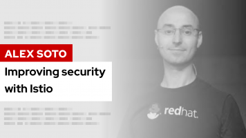 Improving security with Istio | DevNation Tech Talk